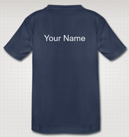 We would add the name of every Backer that choose the T-Shirt reward on the back of the T-shirt
