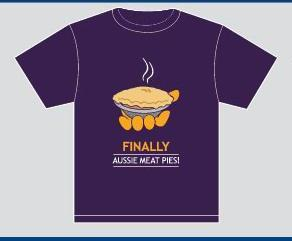"Pick up a limited edition, personalized, ""Finally Aussie Meat Pie!"" T-shirt!"