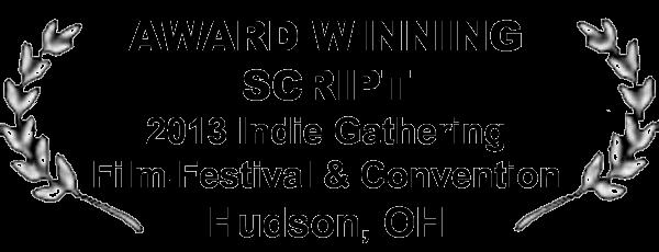 Indie Gathering Award Winner - Best Short Script Suspense-Thriller
