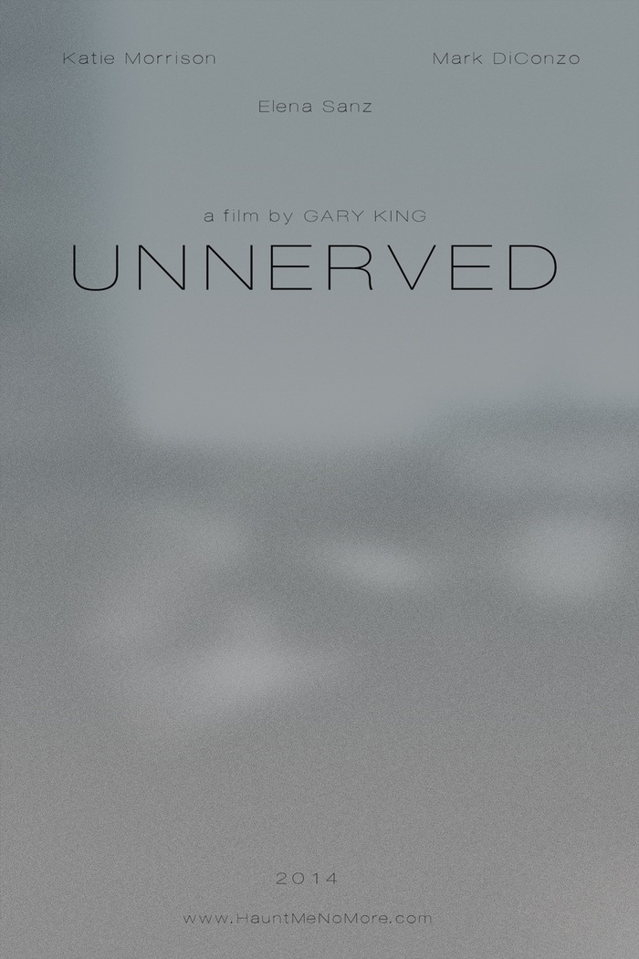 'Unnerved' Teaser poster (Fall 2013)