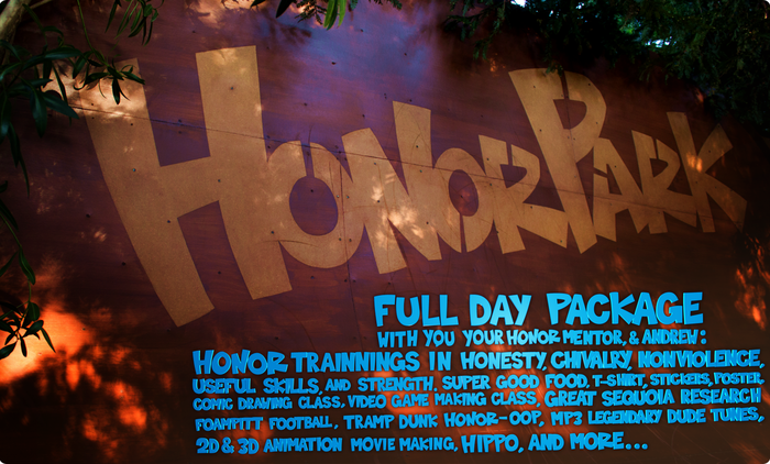 Opportunity for young dudes and their adult Honor Mentors to experience Honor Park.