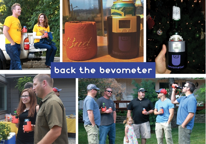Back the Bevometer --- Help Us Realize Our Dream --- Thank You!