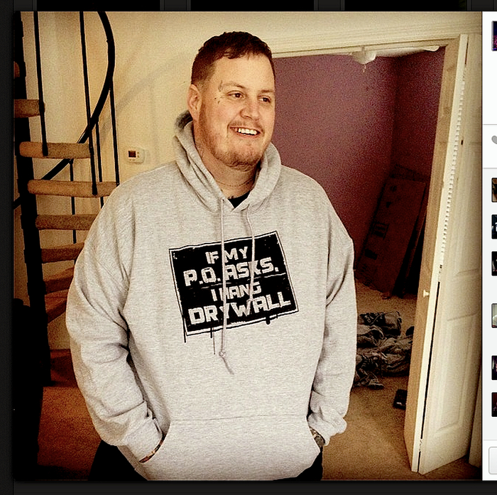 """EXCLUSIVE """"IF MY PO ASKS I HANG DRYWALL"""" HOODIE"""