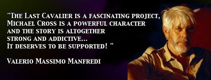 Kind words from International Bestselling Author Valerio Massimo Manfredi