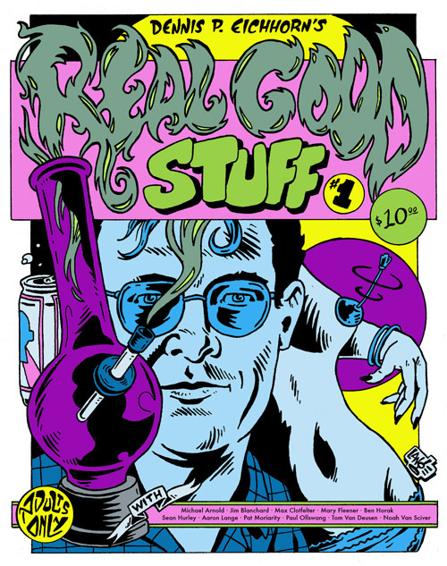 Cover to Dennis P. Eichorn's Real Good Stuff by Aaron Lange