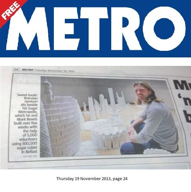 UK METRO newspaper article covering the Northern Ireland version of Sugar Metropolis in November 2013