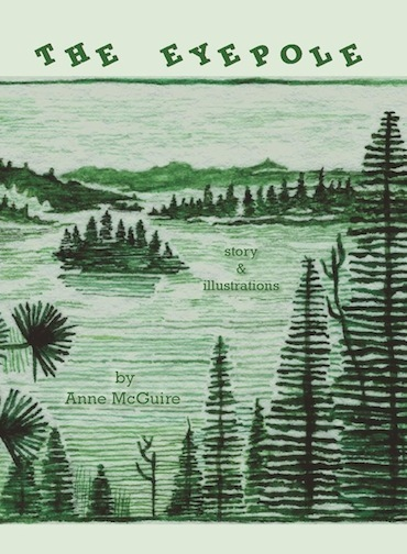 The Eyepole, story and illustrations by Anne McGuire