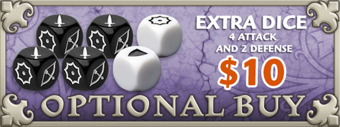 If you'd like extra Attack and Defense Dice, just add $10 to your pledge by clicking Manage Pledge from the Arcadia Quest Kickstarter page and we'll sort it out after the Kickstarter ends with our pledge manager.