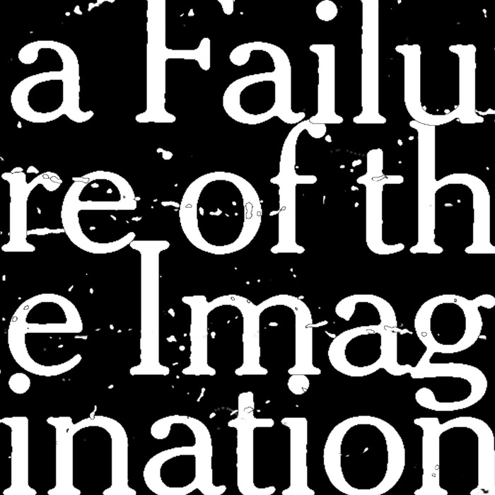 """a Failure of the Imagination - Print - 6"""" x 6"""" - Signed and Numbered"""