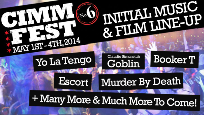 The 2014 CIMMFest Initial Music & Film Line-up