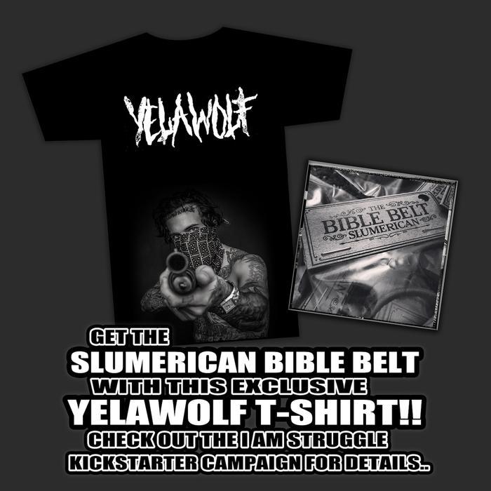 SLUMERICAN BIBLE BELT & EXCLUSIVE YELAWOLF T-SHIRT