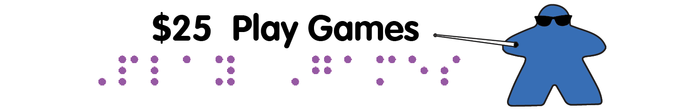 [$25] Play Games