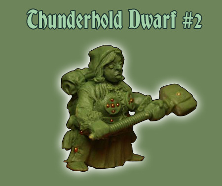 Thunderhold Dwarf #2 - the Female!