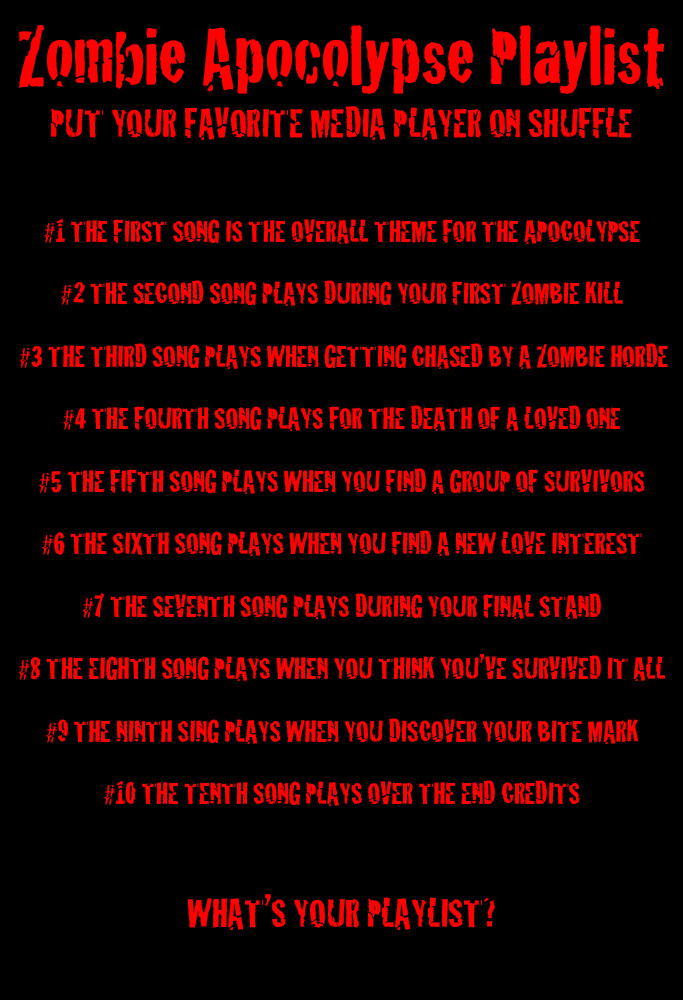 Zombie Apocalypse Playlist