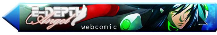 E-depth's originally a webcomic, click banner to go to the webcomic site