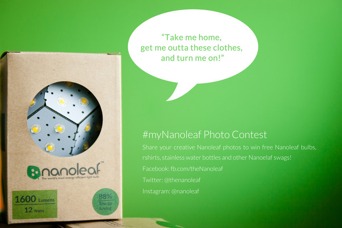 Participate in our Nanoleaf photo contest! Simply take a photo of your Nanoleaf bulb, tag our account along with #mynanoleaf and be eligible to win prizes!