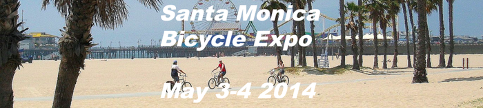 Test our bikes at the Santa Monica Bicycle Expo, May 3-4th.