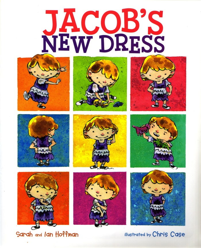 """Jacob's New Dress"" by author/blogger, Sarah Hoffman (first 20 pledges with personalized signatures)"