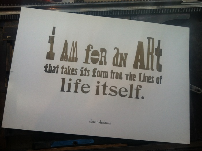 NEW! I AM FOR AN ART Poster. Declare your allegiance to art with a limited edition, letterpress printed poster featuring a statement from Claus Oldenburg's famous list of declarations. Designed and printed by NS presenting partner Jenni Undis at Lunalux.