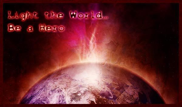 Light the World - Be a Hero