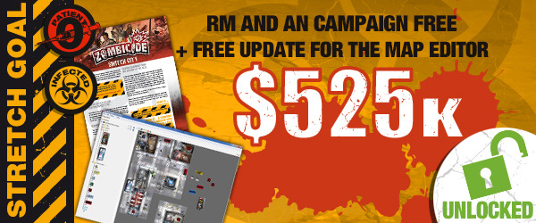 Rue Morgue campaign and Angry Neighbor campaign designed specifically for backers of this Kickstarter! Even better, we'll get a free update put out for the map editor that will add the Rue Morgue and Angry Neighbors tiles!