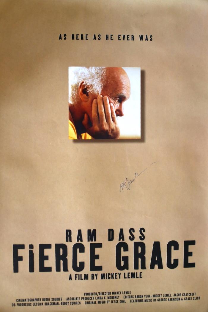 Original signed posters from RAM DASS  FIERCE GRACE