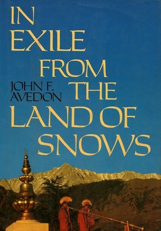 IN EXILE FROM THE LAND OF SNOWS - Hardcover 1st edition, signed by John Avedon