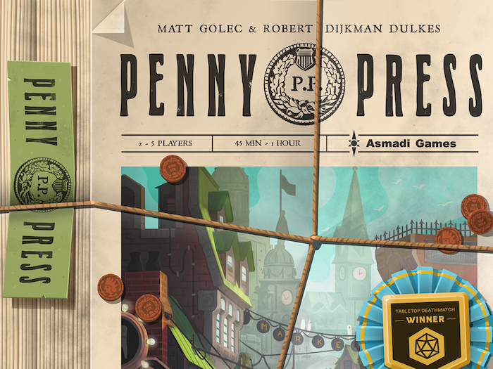 Penny Press, one of the winners of last year's Tabletop Deathmatch