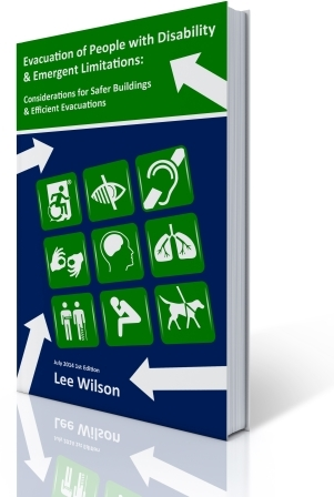 Evacuation of People with Disability & Emergent Limitations: Considerations for Safer Buildings & Efficient Evacuations Book Cover