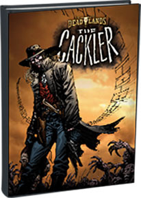 The Cackler full-color hardback graphic novel, by Shane Hensley, Bart Sears, and Michael Atiyeh!
