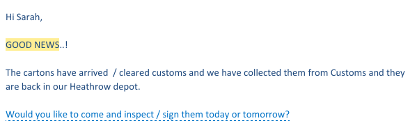 Email from my fab UK freight company telling me the RiutBags had arrived. As you might guess, I went *straight* there!