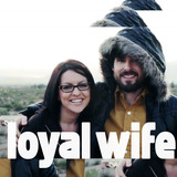 Loyalwife-bandshot-kickedit.medium