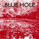 Blueholeposter.small