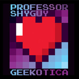 Professor%20shyguy%20-%20geekotica.medium