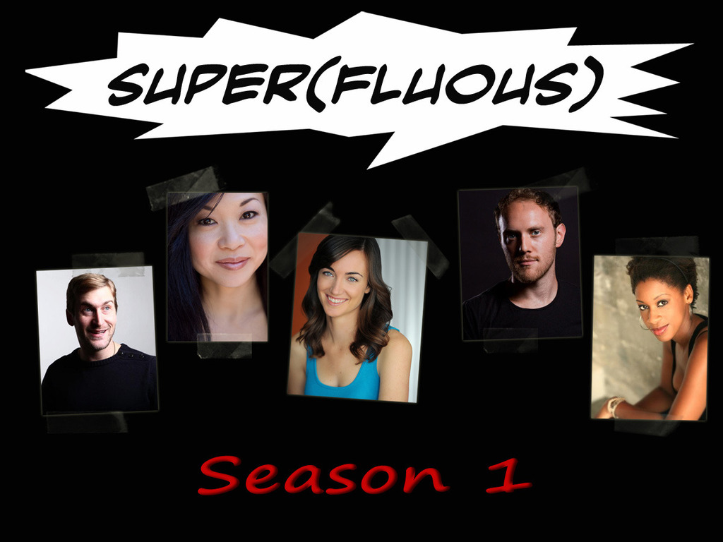 Super(fluous) the Series, Season 1's video poster