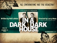 In a Dark Dark House - Directed by Larry Moss