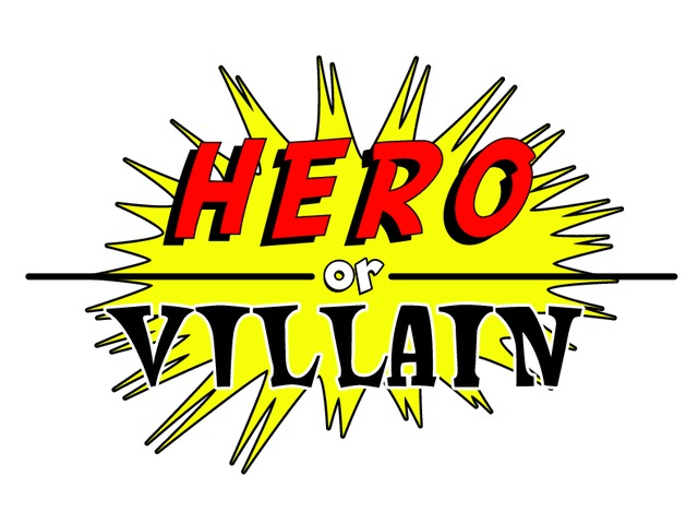 Image result for villain or hero