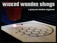 Wicked Wooden Things: Laser Cut Bamboo Collection