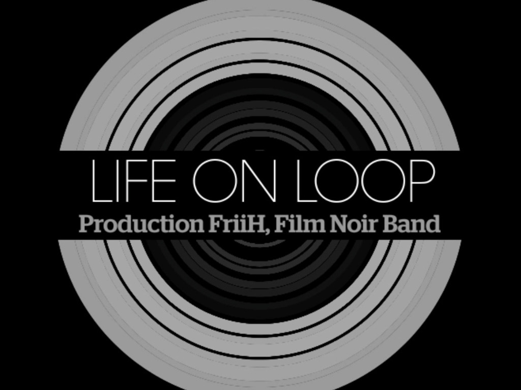 Life on Loop's video poster