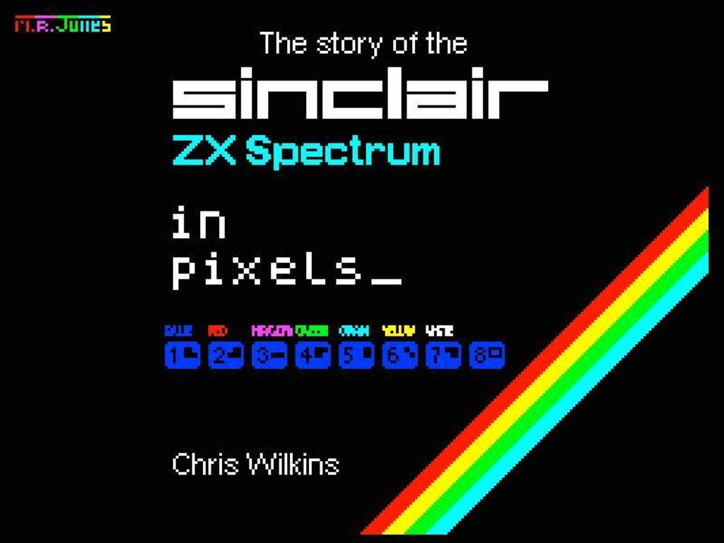 The Story of the ZX Spectrum in Pixels's video poster