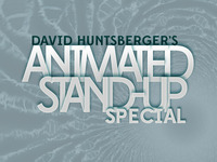 David Huntsberger Animated Stand-Up Special