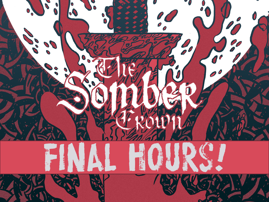 The Somber Crown: Issue 1's video poster