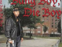 Bang boy, die boy