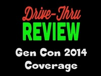 Drive Thru Gen Con 2014 Coverage