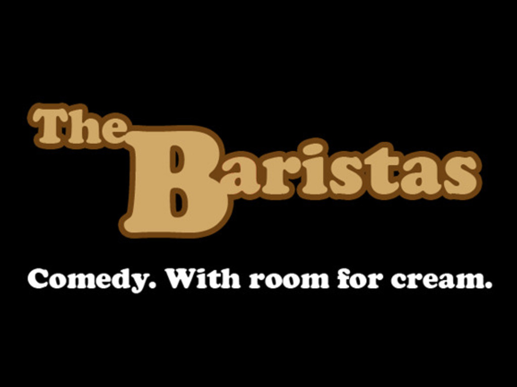 The Baristas: Comedy, with Room for Cream.'s video poster