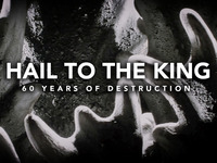 Hail To The King: 60 Years of Destruction Documentary