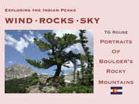 Indian Peaks Photobook: Wind Rocks Sky
