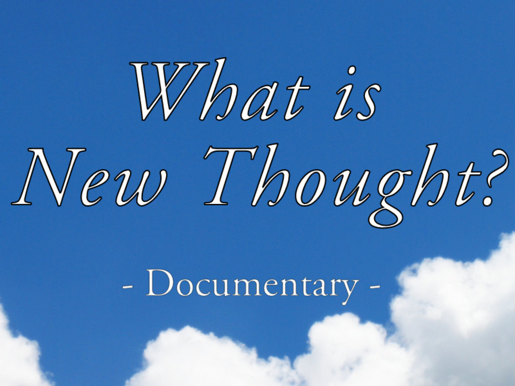 What is New Thought? - Documentary's video poster