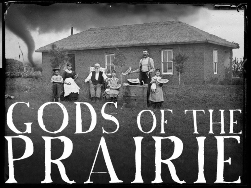 GODS OF THE PRAIRIE: a mythical midwestern musical's video poster