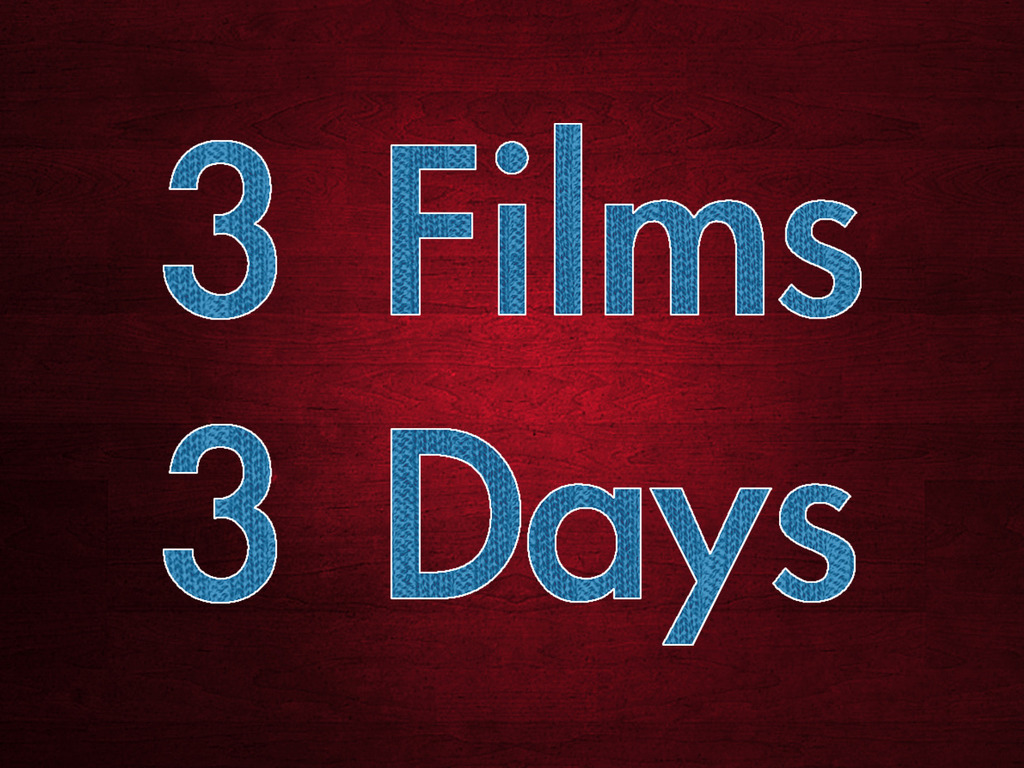3 Films 3 Days's video poster